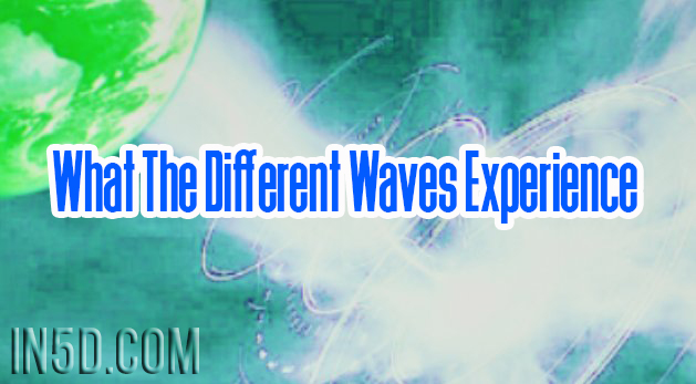 One Ascension Level Up! What The Different Waves Experience