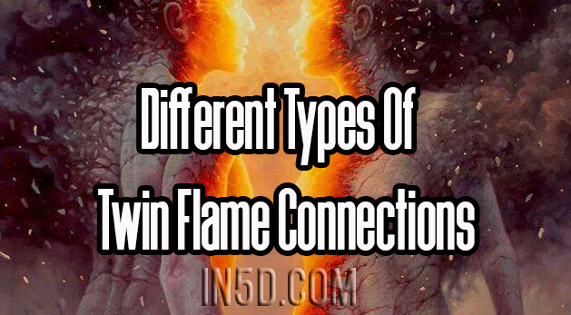 Different Types Of Twin Flame Connections
