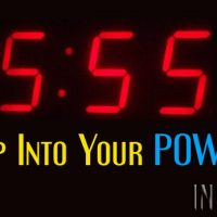 555 – Step Into Your POWER!