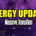 Energy Update – Massive Transition