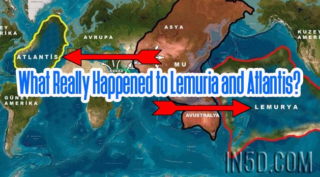 What Really Happened to Lemuria and Atlantis?