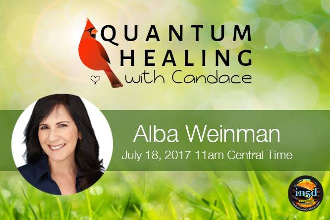 Quantum Healing With Candace - Live With Alba Weinman
