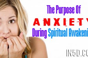 The Purpose Of Anxiety During Spiritual Awakening (And How To Ease It)