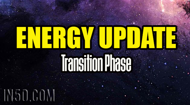 Energy Update - Transition Phase