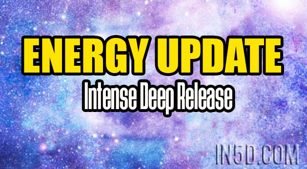 Energy Update - Intense Deep Release
