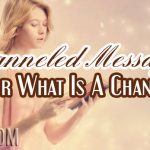 Channeled Messages – Who or What Is A Channeler?