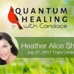Quantum Healing With Candace – Heather Alice Shea