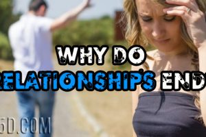 Why Do Relationships End?
