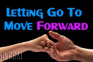 Letting Go To Move Forward