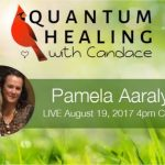 Quantum Healing with Candace with Pamela Aaralyn