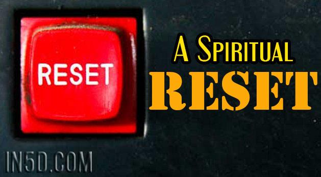 A Spiritual Reset