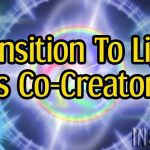 Transition To Light As Co-Creators