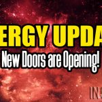 Energy Update – New Doors are Opening!