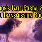 Lion's Gate Portal & Pineal Transmission Boosting