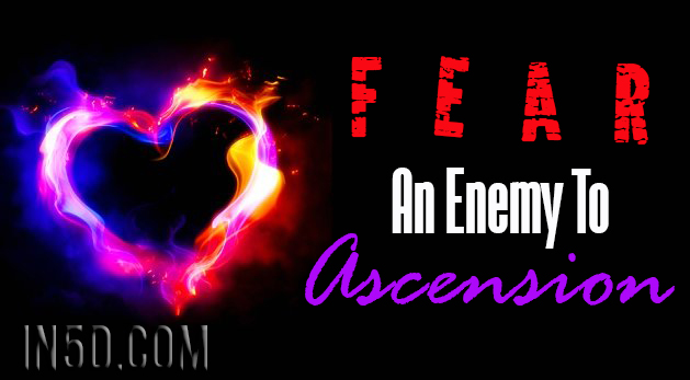 Fear - An Enemy To Ascension