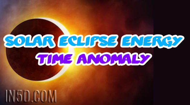 Solar Eclipse Energy Time Anomaly