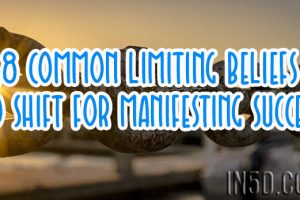 8 Common Limiting Beliefs To Shift For Manifesting Success