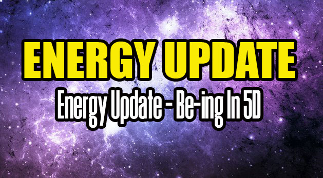 Energy Update - Be-ing In 5D