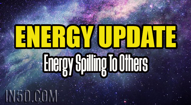 Energy Update - Energy Spilling To Others