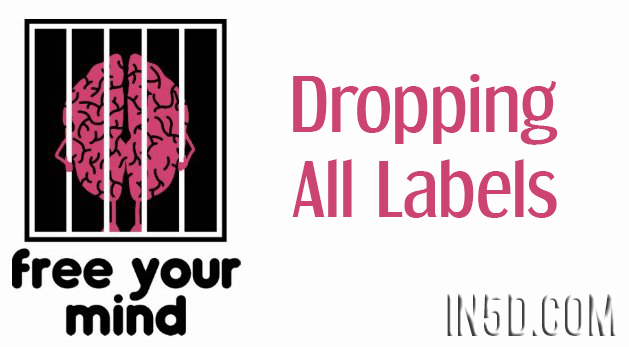 Free Your Mind - Dropping All Labels