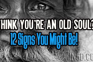 Think You're An Old Soul?  12 Signs You Might Be!