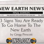 New Earth News – 13 Signs You Are Ready To Go Home To The New Earth