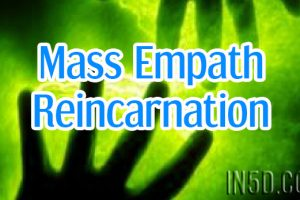 Mass Empath Reincarnation
