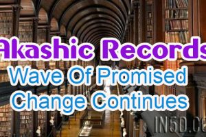 Akashic Records – Wave Of Promised Change Continues
