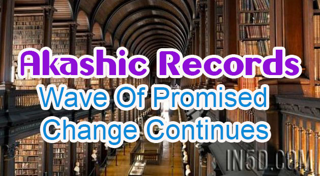 Akashic Records - Wave Of Promised Change Continues