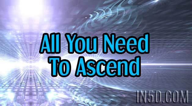 All You Need To Ascend