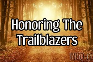 Honoring The Trailblazers