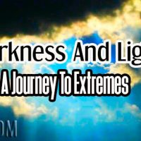 Darkness And Light: A Journey To Extremes