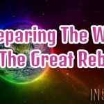 Preparing The Way For The Great Rebirth