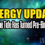 Energy Update – The Tide Has Turned Pre-Birth