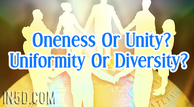 Oneness Or Unity? Uniformity Or Diversity?