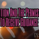 Intuition And The Permission To Receive Guidance