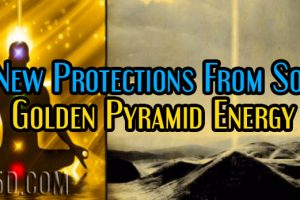 New Protections From Sol – Golden Pyramid Energy