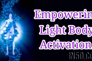 Empowering Light Body Activation