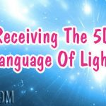 Receiving The 5D Language Of Light