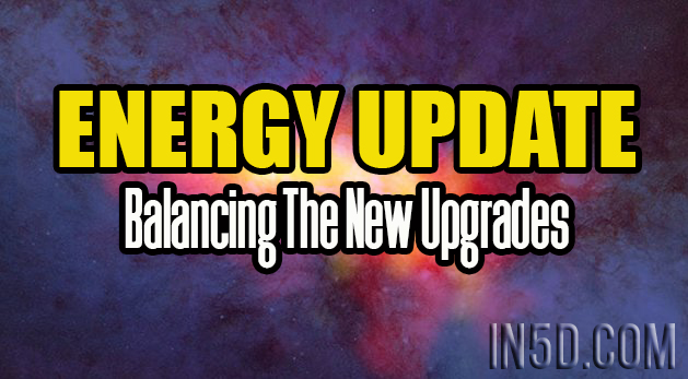 Energy Update - Balancing The New Upgrades