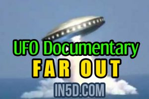 UFO Documentary – Far Out