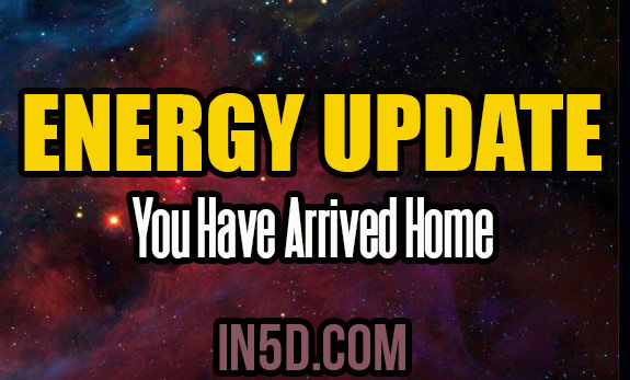 Energy Update - You Have Arrived Home