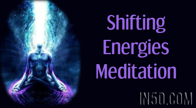 Shifting Energies Meditation
