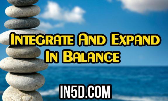 Integrate And Expand In Balance