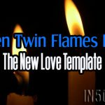 When Twin Flames Part – The New Love Template