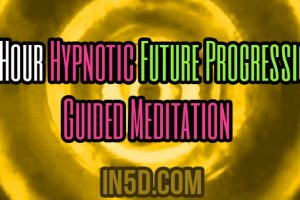 1 Hour Hypnotic Future Progression Guided Meditation