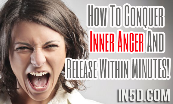 How To Conquer Inner Anger And Release Within MINUTES!