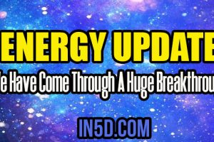 Energy Update – We Have Come Through A Huge Breakthrough
