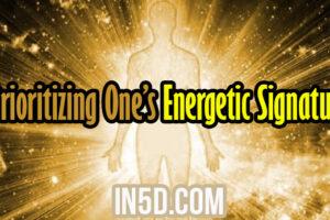 Prioritizing One's Energetic Signature