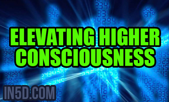 Elevating Higher Consciousness